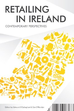 Retailing in Ireland Contemporary Perspectives Gill and MacMillan