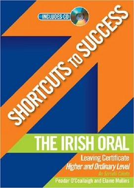 Shortcuts to Success Irish Oral Leaving Cert Gill and MacMillan