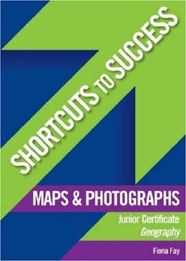 Shortcuts to Success Maps and Photos Junior Cert Gill and MacMillan