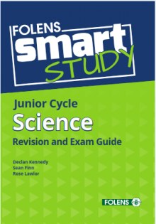 Smart Study Junior Cert Science Revision & Exam Guide Folens