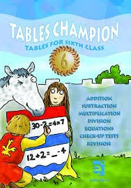 Tables Champion 6 Tables for Sixth Class Educate