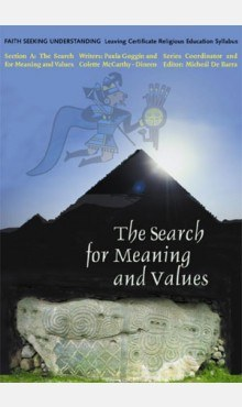 The Search for Meaning and Values Faith Seeking Understanding Series Veritas