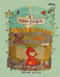A Dublin Fairytale O Brien Press