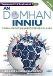 An Domhan Inniu Elective 5 and Option 7 Leaving Cert Geography Irish Version Ed Co