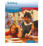 Building Comprehension Strategies for the Primary Years