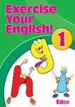 Exercise Your English 1 for First Class Ed Co