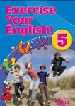 Exercise Your English 5 for Fifth Class Ed Co