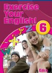 Exercise Your English 6 for Sixth Class Ed Co