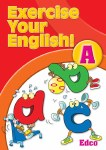 Exercise Your English A Junior Infants Ed Co