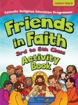 Friends In Faith Church Year B 3rd to 5th Class Activity Book CJ Fallon