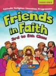 Friends In Faith Church Year B 3rd to 5th Class CJ Fallon