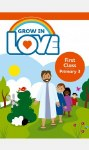 Grow in Love First Class Pupils Book Primary 3 Veritas