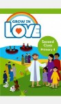 Grow in Love Second Class Pupils Book Primary 4 Veritas