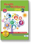 Health and Wellebing SPHE 2 with Free eBook Edco