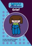 Helpful Handbooks For Parents, Carers and Professionals - Grief