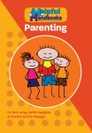 Helpful Handbooks For Parents, Carers and Professionals - Parenting
