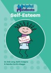 Helpful Handbooks For Parents, Carers and Professionals - Self- Esteem