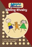 Helpful Handbooks For Parents, Carers and Professionals - Sibling Rivalry