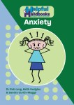 Helpful Handbooks For Parents, Carers and Professionals - Anxiety