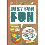 Just for Fun Activity Book for 10-12 Year Olds Just Rewards