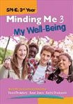Minding Me 3 My Wellbeing SPHE Mentor Books