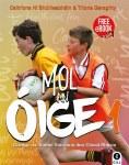 Mol An Oige 1 Textbook & Workbook Gill Education