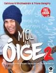 Mol An Oige 2 Textbook & Workbook Junior Cert Ordinary Level Irish with free eBook Gill Education
