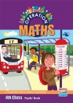 Operation Maths 4 Pupil Book Only Ed Co