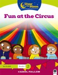 Over The Moon 1st Class Reader 2 Fun At The Circus Gill Education