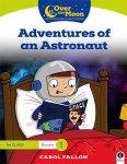 Over The Moon 1st Class Reader 1 Adventures of an Astronaut Gill Education