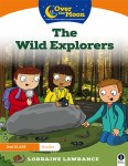 Over The Moon 2nd Class Reader Book 1 The Wild Explorers Gill Education