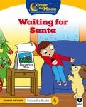 Over The Moon Junior Infants Fiction Reader 4 Waiting for Santa Gill Education