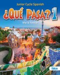 Que Pasa 1 Junior Cert Spanish with Free eBook Edco