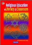 Religious Education and Literacy in the Classroom 2 Third and Fourth Class Prim Ed