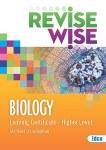 Revise Wise Biology Leaving Cert Higher Level Ed Co