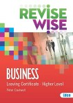 Revise Wise Business Leaving Cert Higher Level Ed Co