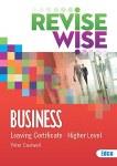 Revise Wise Business Leaving Cert Higher Level Ed Co