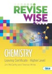 Revise Wise Chemistry Leaving Cert Higher Level Ed Co