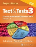 Text and Tests 3 Project Maths Leaving Cert Ordinary Level Celtic Press