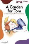 A Garden For Tom Pandas For Beginner Readers Book 7 O Brien Press