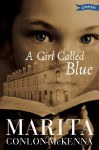 A Girl Called Blue O Brien Press