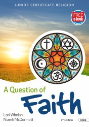 A Question of Faith Junior Cert Religion 3rd Edition with Free eBook Ed Co