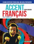Accent Francais Leaving Cert French Oral and Aural Preparation Folens