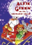 Alfie Green and The Snowdrop Queen O Brien Press
