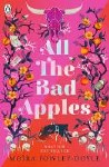 All The Bad Apples Moira Fowley-Doyle