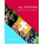 All Together Creative Prayer with Children Veritas