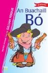 An Buachaill Bo O Brien Press Leabhair Ghaeilge Book 13 O Brien Press