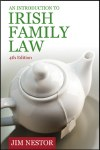 An Introduction to Irish Family Law 4th Edition Gill and MacMillan