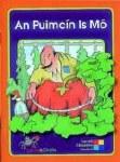 An Puimcin is Mo Leimis Le Cheile Series Senior Standards Carroll Education
