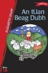 An tUan beag Dubh  Leabhair Ghaeilge Book 10 O Brien Press